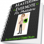 Mastering Evernote for Publishers